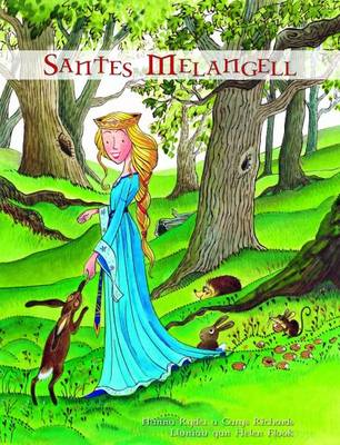 Santes Melangell by Nanna Ryder, Carys Richards