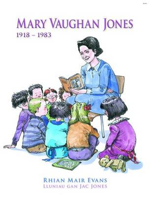Mary Vaughan Jones by Rhian Mair Evans