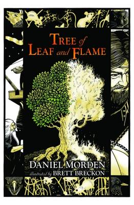 Tree of Leaf and Flame Tales from the Mabinogi by Daniel Morden