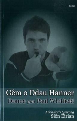 Gem O Ddau Hanner by Paul Whitfield