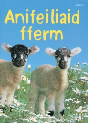 Anifeiliaid Fferm by Katie Daynes