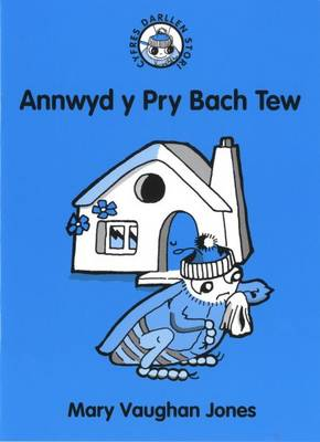 Annwyd Y Pry Bach Tew by Mary Vaughan Jones