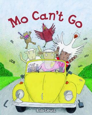 Mo Can't Go by Rob Lewis