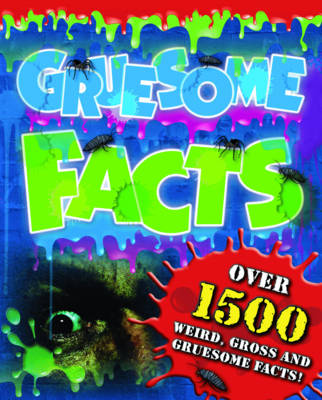 Gruesome Facts (A) by
