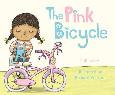 The Pink Bicycle by Gillian Lobel