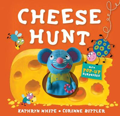 Cheese Hunt by Kathryn White