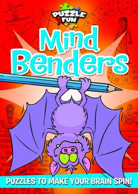 Puzzle Fun: Mind Benders Puzzles to Make Your Brain Spin! by Susan Chadwick, David Peet