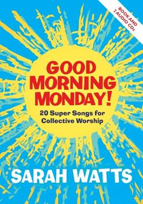 Good Morning Monday by Sarah Watts