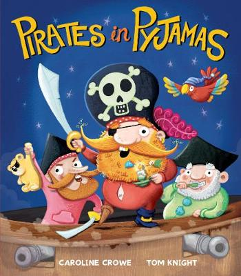 Pirates in Pyjamas by Caroline Crowe