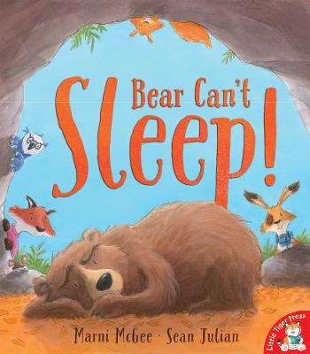 Bear Can't Sleep! by Marni McGee