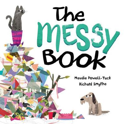The Messy Book by Maudie Powell-Tuck