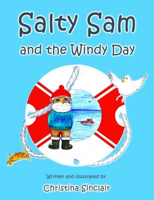 Salty Sam and the Windy Day by Christina Sinclair