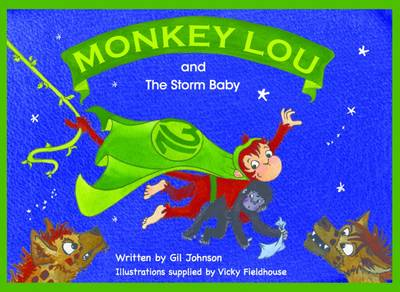 Monkey Lou and the Storm Baby by Gil Johnson