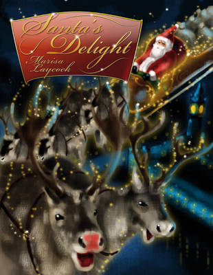 Santa's Delight by Marisa Laycock