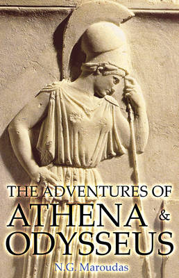 The Adventures of Athena and Odysseus by Dr. N. G. Maroudas