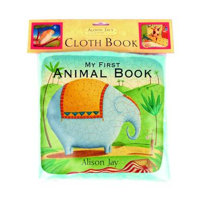 Alison Jay My First Animal Cloth Book by Emma Goldhawk