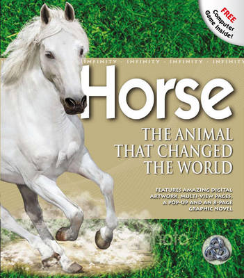 Horse - The Animal That Changed the World Infinity by