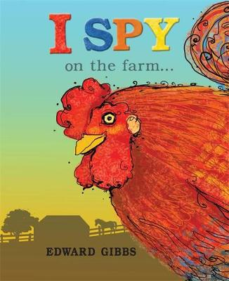 I Spy on the Farm... by Edward Gibbs