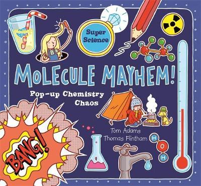 Molecule Mayhem by Thomas Flintham