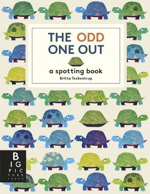 The Odd One Out A Spotting Book by Britta Teckentrup