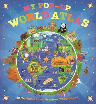 My Pop-Up World Atlas by Anita Ganeri