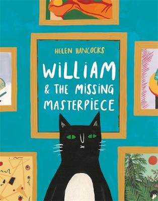 William and the Missing Masterpiece by Helen Hancocks