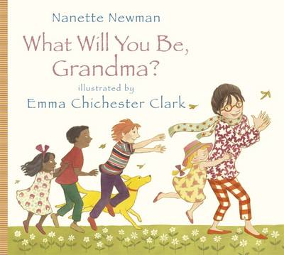 What Will You be Grandma? by Nanette Newman