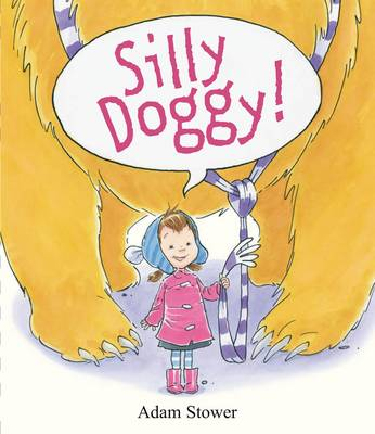 Silly Doggy by Adam Stower