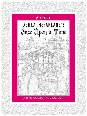 Pictura: Once Upon a Time by Debra McFarlane