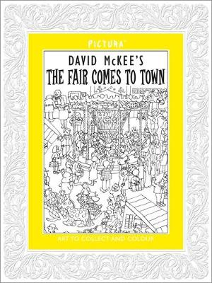 Pictura: The Fair Comes to Town by David McKee