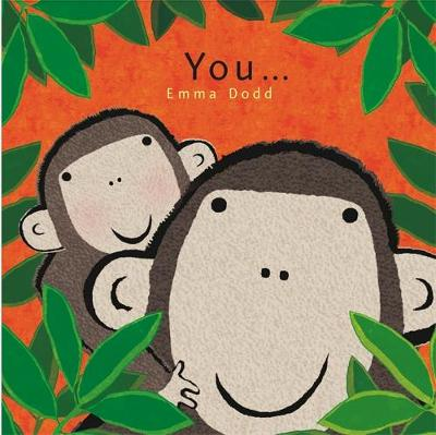 You... by Emma Dodd