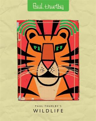 Paul Thurlby's Wildlife by Paul Thurlby
