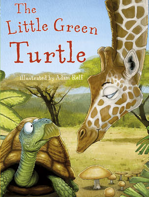 The Little Green Turtle by Jaqueline East