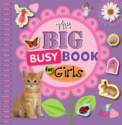 The Big Busy Book for Girls by Chris Scollen