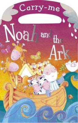 Noah and the Ark by Siobhan Harrison