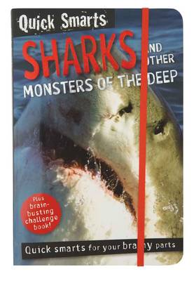Quick Smart Sharks and Other Monsters of the Deep by Nick Page, Claire Page