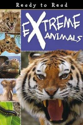 Extreme Animals by Sarah Creese
