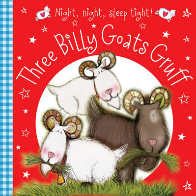 Three Billy Goats Gruff by Nick Page, Claire Page