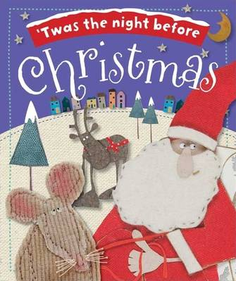'Twas the Night Before Christmas by Kate Toms