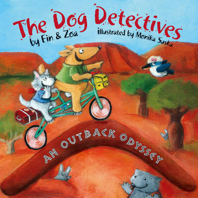 In an Outback Odyssey The Dog Detectives by Zoa Gypsy, Fin Gypsy