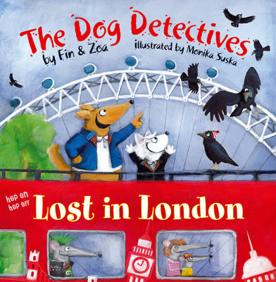 Lost in London The Dog Detectives by Zoa Gypsy, Fin Gypsy