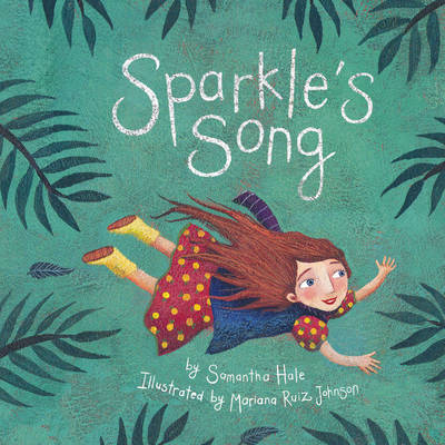 Sparkle's Song by Samantha Hale