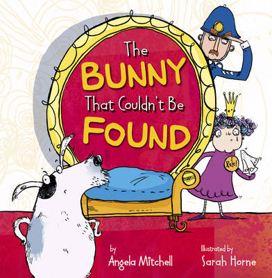 The Bunny That Couldn't be Found by Angela Mitchell