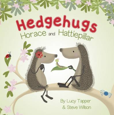 Horace and Hattiepillar Board Book by Steve Wilson