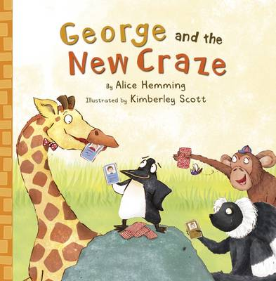 George and the New Craze by Alice Hemming