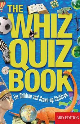 The Whiz Quiz Book For Children and Grown-Up Children by National Parents Council
