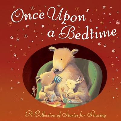 Once Upon a Bedtime Anthology by Murray, Andrew Murray