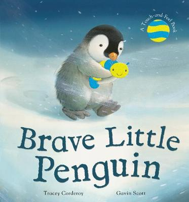 Brave Little Penguin by Tracey Corderoy