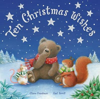 Ten Christmas Wishes by Claire Freedman
