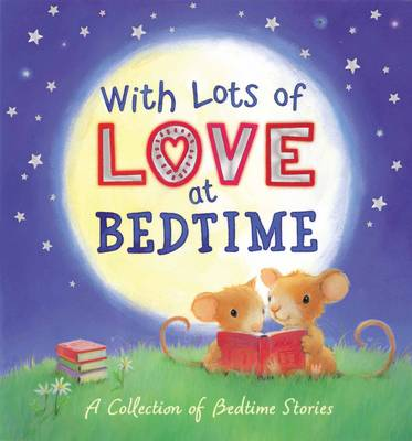 With Lots of Love at Bedtime by